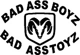 Bad ass Boys drive bad ass toys, Ram head, Vinyl cut decal
