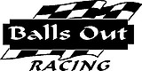 Balls Out Racing, with checker flag, Vinyl cut decal