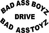 Bad ass boys drive bad ass toys, Vinyl decal sticker