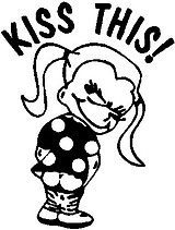 Kiss This! Calvins girl friend, Vinyl decal sticker