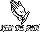 Keep the faith, Praying hands, Vinyl decal sticker
