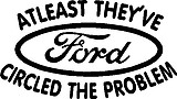 Atleast they circled the problem, Ford, Vinyl cut decal
