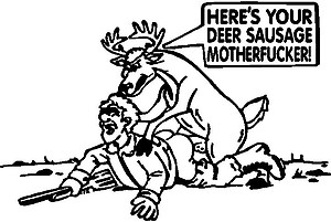 Here's your deer sausage motherf*#ker, Vinyl decal sticker