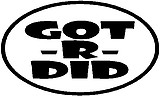Got-R-Did, Vinyl cut decal