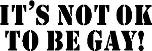 It's not ok to be gay, Vinyl cut decal