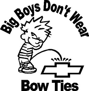 big boys don't wear bow ties, Calvin peeing on chevy, Vinyl decal Sticker
