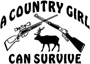 A country girl can survive, with two rifles and a Elk, Vinyl cut decal