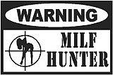 Warning MILF Hunter