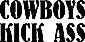 Cowboys kick ass, Vinyl decal sticker