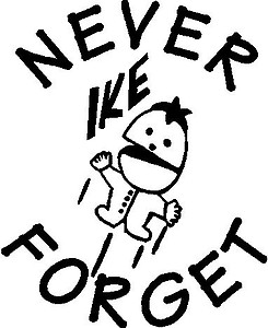 Never Forget Ike, Vinyl decal sticker