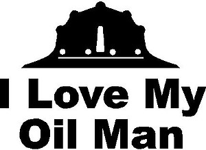 Rough neck, I Love My Oil Man, Vinyl decal sticker