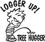 Logger Up!, Calvin peeing on Tree hugger, Vinyl decal sticker, Vinyl decal sticker