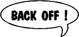 Back Off, Call out, Vinyl cut decal