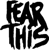 Fear This, Vinyl cut decal