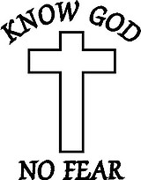 Know God, No Fear, with a cross, Vinyl cut decal