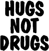 Hugs not Drugs, Vinyl cut decal