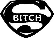 Super Bitch, Looks like Superman, Vinyl cut decal