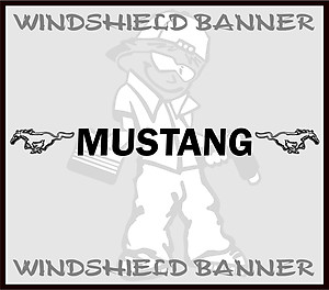 Mustang, Windshield Banner