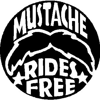 Mustache Rides Free, vinyl decal sticker