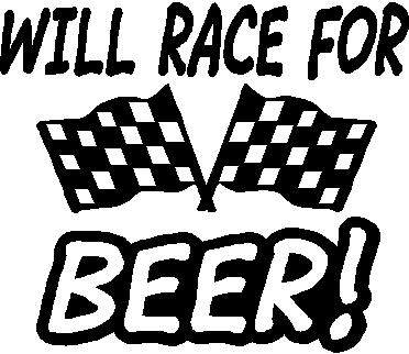 Will race for beer, Checker flags, Vinyl cut decal
