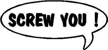 Screw You!, Call out, Vinyl cut decal