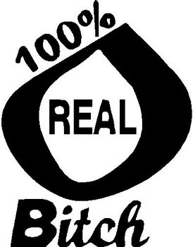 100% real bitch, Vinyl decal sticker