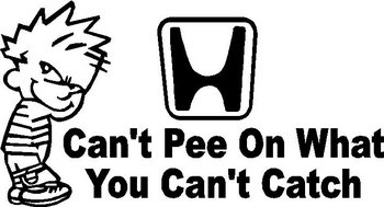 Can't pee on what you can't catch, Honda, Calvin, Vinyl decal Sticker
