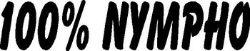 100% nympho, Vinyl decal sticker