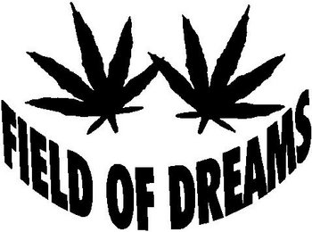 Field of dreams, with pot leaves, Vinyl cut decal